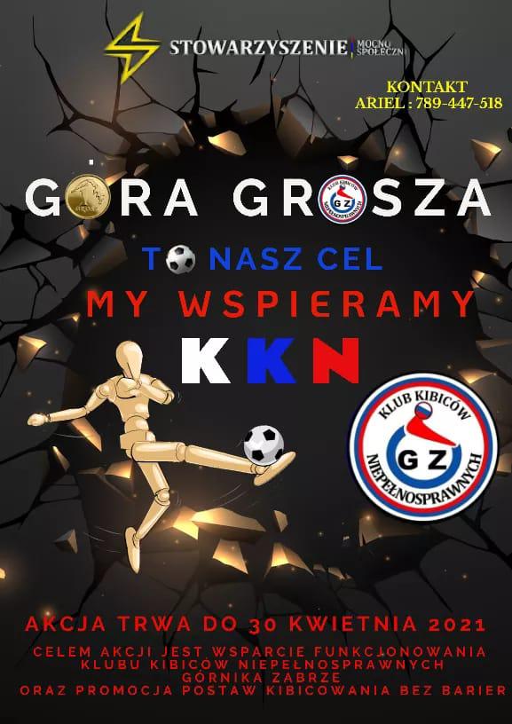 Plakat akcji z napisem Góra Grosza To Nasz Cel – My Wspieramy KKN!, napis w kolorach biało-niebiesko-czerwonych.