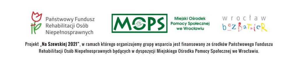Logotypy projektu Na Szewskiej 2021 PFRON, MOPS Wrocław i Wrocław bez barier